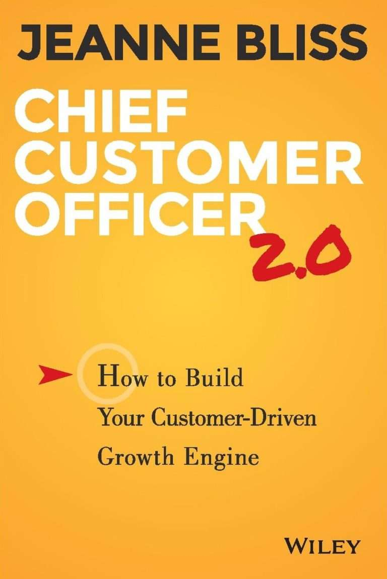 CHIEF CUSTOMER OFFICER 2.0 – How to Build Your Customer-Driven Growth Engine
