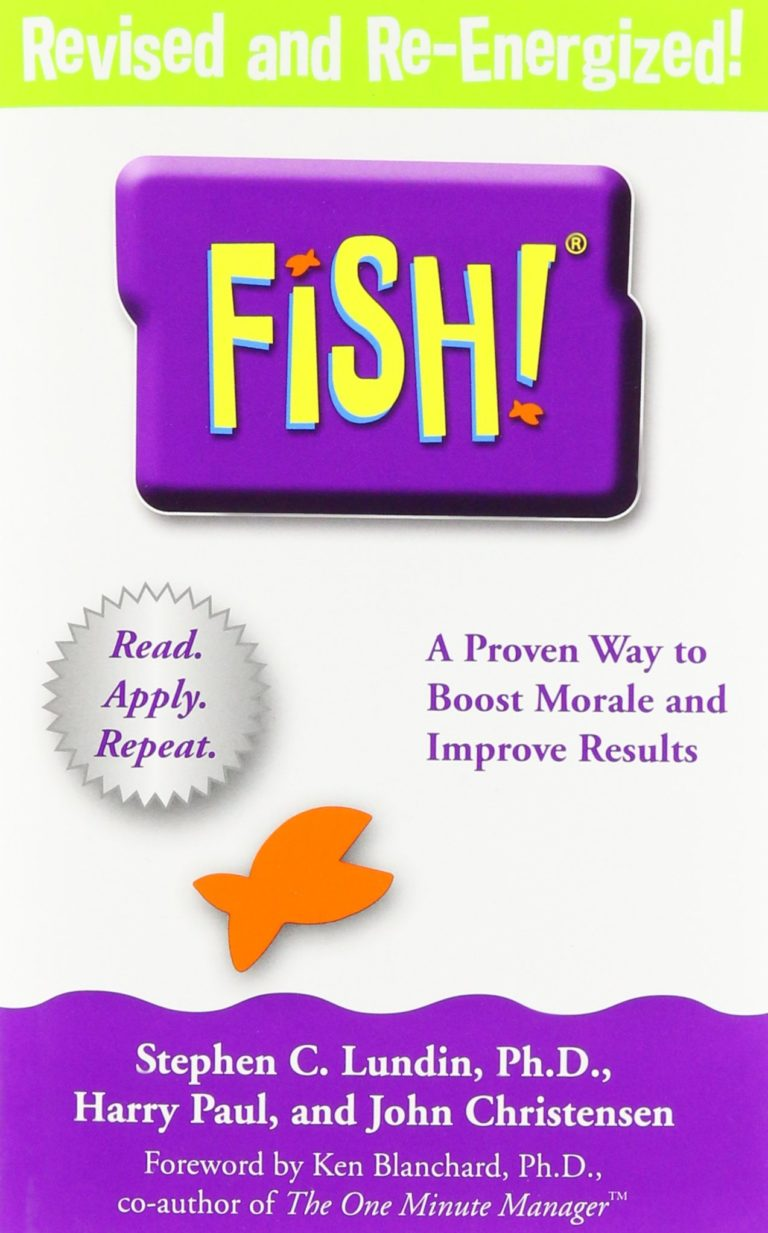 FISH – A Proven Way to Boost Morale and Improve Results
