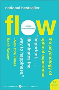 FLOW – Living at the Peak of Your Abilities