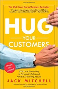 HUG YOUR CUSTOMERS – Jack Mitchell
