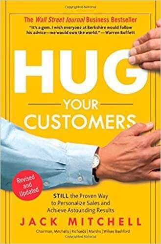 HUG YOUR CUSTOMERS – Jack Mitchell