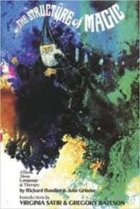 THE STRUCTURE OF MAGIC 1 – Richard Bandler & John Grinder