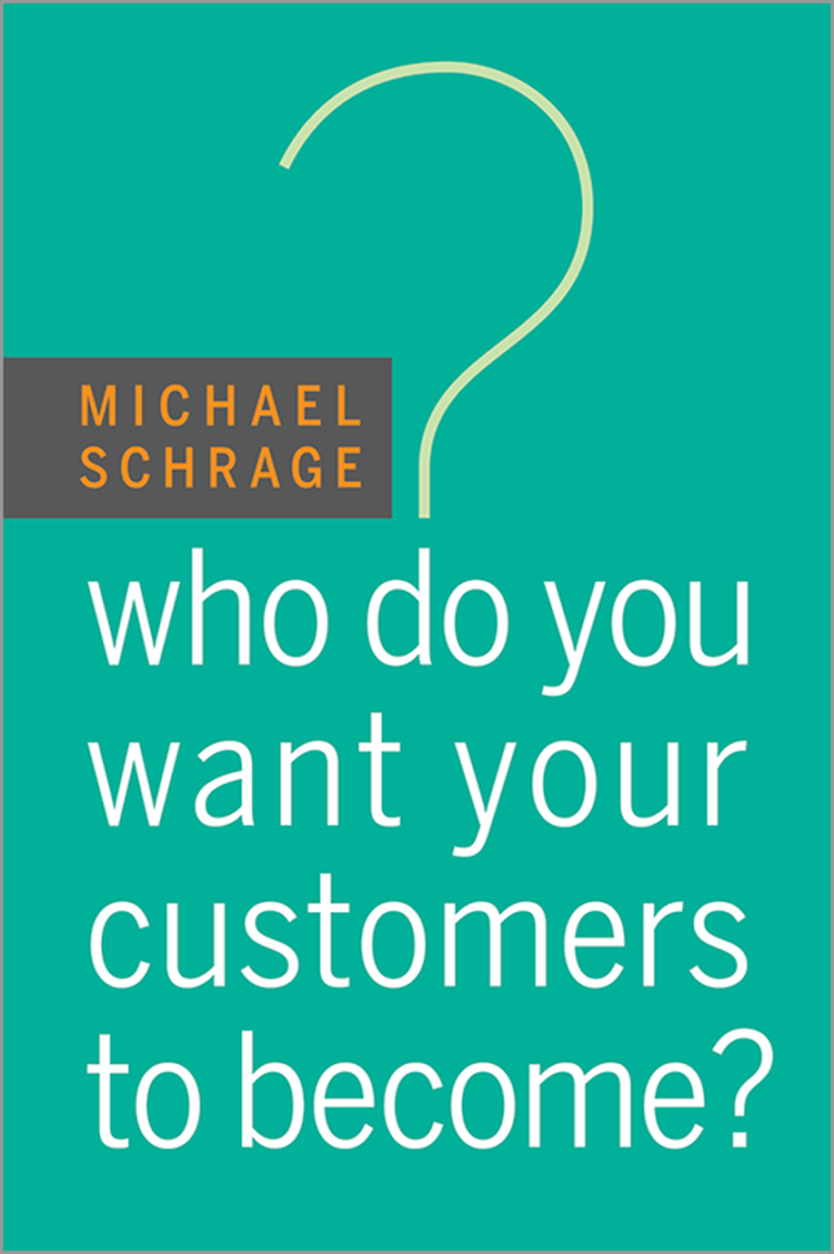 WHO DO YOU WANT YOUR CUSTOMER TO BE
