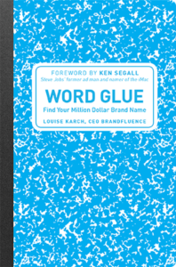 WORD GLUE – Louise Karsh