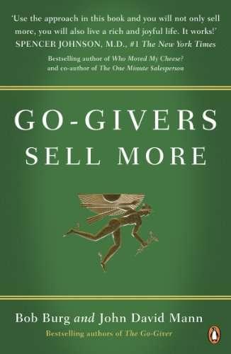 GO-GIVERS SELL MORE – Bob Burg & John D. Mann