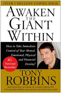 AWAKEN THE GIANT WITHIN – Anthony Robbins