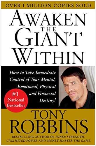 AWAKEN THE GIANT WITHIN – Anthony Robbins