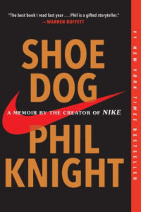 SHOE DOG – Phil Knight