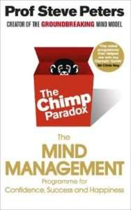 THE CHIMP PARADOX – Prof Steve Peters