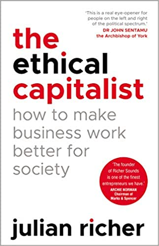 THE ETHICAL CAPITALIST -Julian Richer