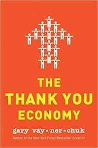 THE THANK YOU ECONOMY -Gary Vaynerchuck