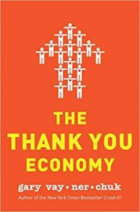 THE THANK YOU ECONOMY -Gary Vaynerchuck