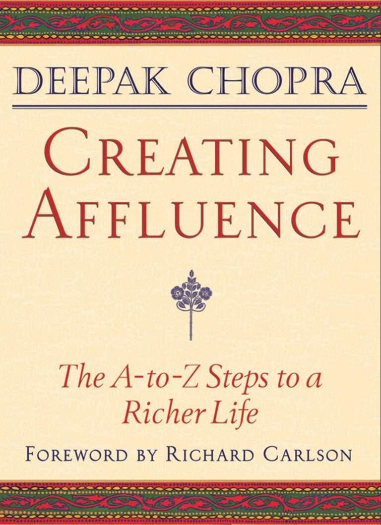 CREATING AFFLUENCE Deepak Chopra