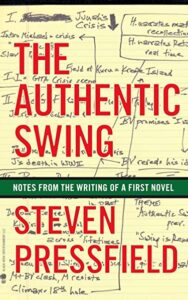 THE AUTHENTIC SWING Steven Pressfield