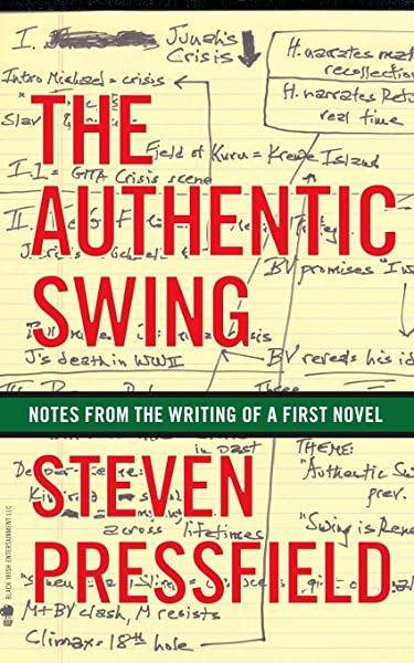 THE AUTHENTIC SWING Steven Pressfield