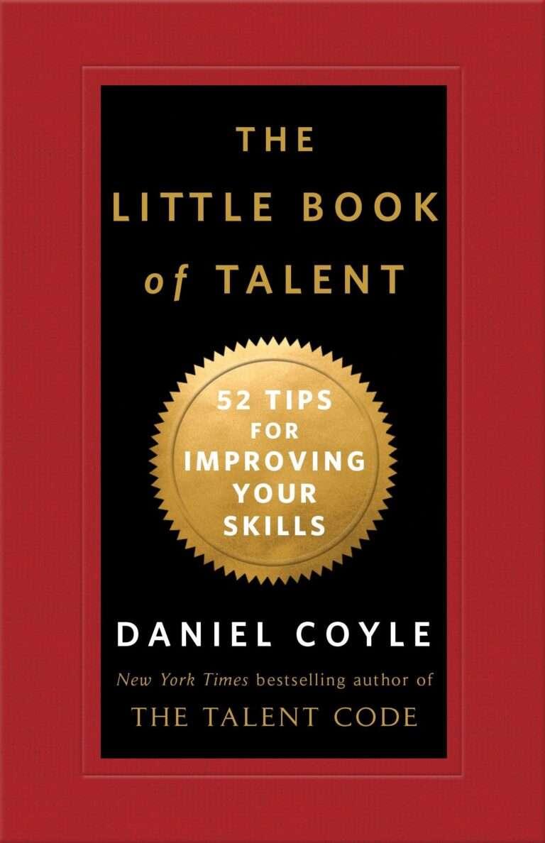 THE LITTLE BOOK OF TALENT – Daniel Coyle