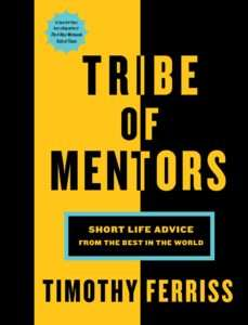 TRIBE OF MENTOR Tim Ferriss