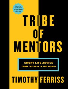 TRIBE OF MENTOR Tim Ferriss