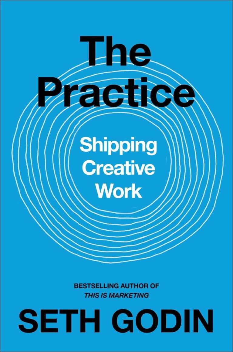 THE PRACTICE – Seth Godin