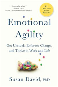 EMOTIONAL AGILITY – Susan David
