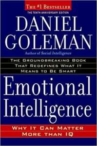 EMOTIONAL INTELLIGENCE – Daniel Goleman