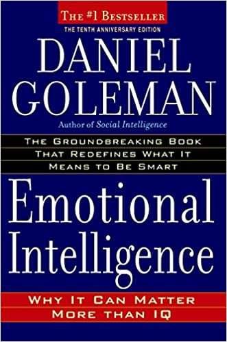 EMOTIONAL INTELLIGENCE – Daniel Goleman