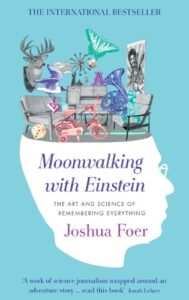 MOONWALKING WITH EINSTEIN – Joshua Foer