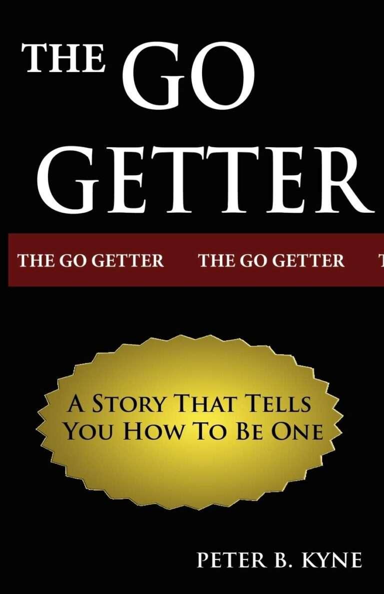 The Go-Getter – Peter B Kyne