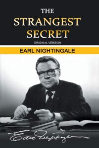 The Strangest Secret – Earl Nightingale