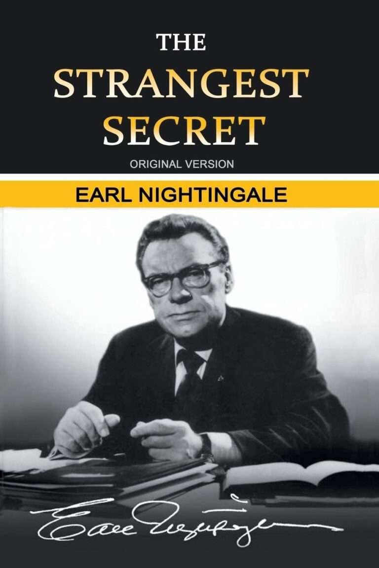 The Strangest Secret – Earl Nightingale